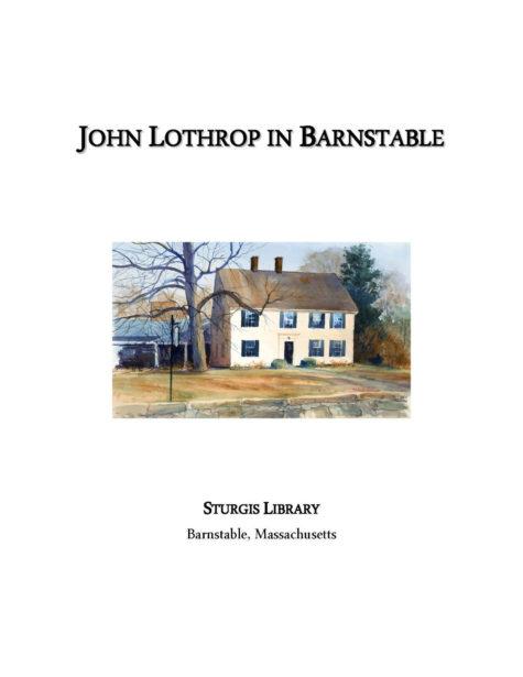 Sturgis Library John Lothrop of Barnstable